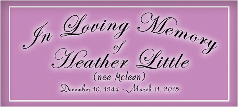 In Loving Memory of Heather Little
